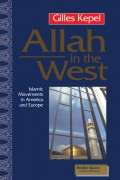 Allah in the west : Islamic movement in America and Europe