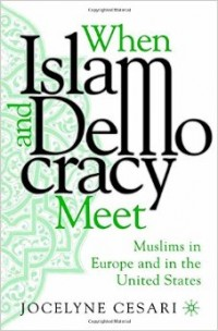 Image of When Islam and democracy meet: muslims in Europe and in the United States